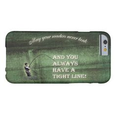 Tight line   waders never leak, Fly fishing wish on iPhone6 slim featherlight case: Features a fun quote/wish for any fly fisherman that wades while fishing: 'May your waders never leak and you always have a tight line!'. Includes the silhouette of a fly-fisherman with a tight line on top of natural textured background. Perfect retirement gift for an avid fly fisherman or fly fisherwoman. Copyright Tammy Jackson. #tightline #flyfishing #flyfisherman #waders #wading #iphone6case