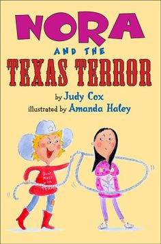 Nora and the Texas Terror by Judy Cox http://www.amazon.com/dp/0823422836/ref=cm_sw_r_pi_dp_oXdTvb07ES5DT