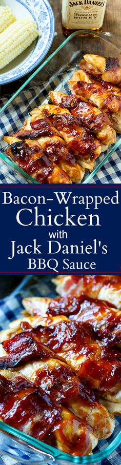 Bacon-Wrapped Chicken with Jack Daniels BBQ Sauce - super easy to make for a weeknight meal.