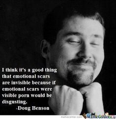 Image from http://rs1img.memecdn.com/Wise-Words-From-Doug-Benson_o_106911.jpg.