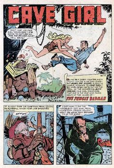 "Cave Girl in ""The Jungle Badman"" (Magazine Enterprises; 1954)  Cave Girl starring in ""The Jungle Badman"" from Cave Girl #13 (Jul-Sept.1954); originally published by Magazine Enterprises. This fine adventure is written by Gardner Fox and illustrated by Bob Powell."