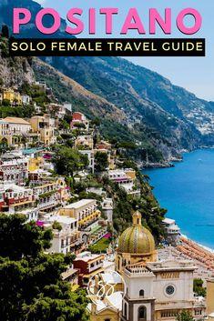 Female Solo Travel Guide: Visit Positano, Italy on the Amalfi Coast Female Solo Travel Guide: Visit Positano, Italy on the Amalfi Coast,FEMALE SOLO TRAVEL Positano is one of the most beautiful places to visit. Amalfi Coast Positano, Positano Italy, Sorrento Italy, Capri Italy, Naples Italy, Sicily Italy, Venice Italy, Italy Honeymoon, Italy Vacation