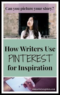 How Writers Use Pinterest for Inspiration (and how you can benefit from other writers' boards!) #amwriting #writerslife #writing