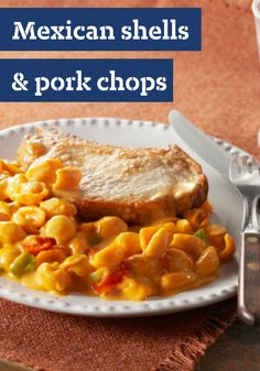 Mexican Shells and Pork Chops- We added a cup of salsa to a packaged mac and cheese dinner to give this one-skillet pork chop dish its Mexican-style appeal.