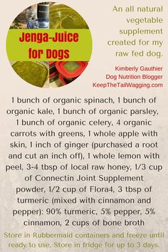 Recipe for Jenga Juice for Dogs - an all natural, vegetable supplement for dogs