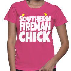 Southern Fireman Chick T-Shirt