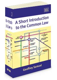 NEW TEXTBOOK! - A Short Introduction to the Common Law - by Geoffrey Samuel - December 2013