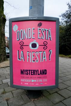 Donde Está La Fiesta? - Mysteryland by Posters in Amsterdam by Jarr Geerligs, via Flickr