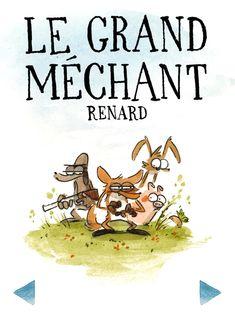 Grand Méchant Renard - Benjamin Renner Ernest Et Celestine, Lectures, Illustrations, Fiction, Web Design, Animation, Delcourt, Reading, Drawings