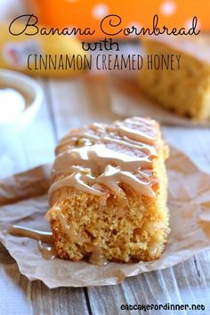 Eat Cake For Dinner: Banana Cornbread with Cinnamon Creamed Honey Honey Dessert, Dessert Bread, Dessert Recipes, Cake Recipes, Picnic Recipes, Baking Desserts, Cake Baking, Health Desserts, Appetizer Recipes