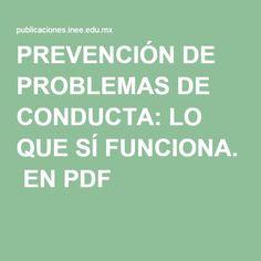 PREVENCIÓN DE PROBLEMAS DE CONDUCTA: LO QUE SÍ FUNCIONA. EN PDF