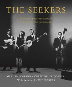 The Seekers came, sang and conquered in the Sixties, yet the footprint they left on the international music map is as indelible today as it was half a century ago. If you have a favourite Seekers musical memory, it's in this book. If you want to know who played what; or how they got that 'sound'; or who Pierrot and Columbine were this is the book for you. Visit to find out more!