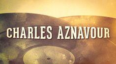 Charles Aznavour - « Les idoles de la chanson française, Vol. 2 » (Album...