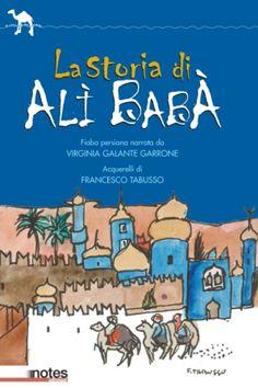 La storia di Alì Babà con i disegni di Francesco Tabusso