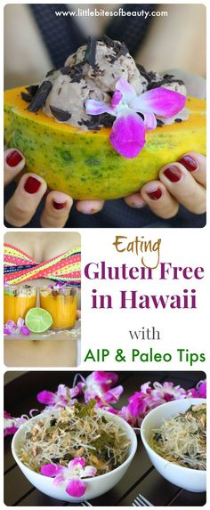 Eating gluten free in Hawaii (with AIP & Paleo Tips)