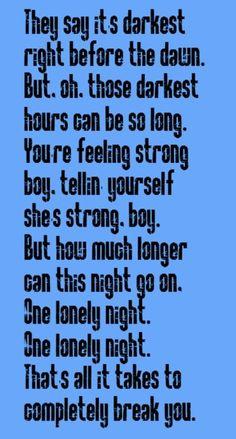 REO Speedwagon - One Lonely NIght - song lyrics, music lyrics, song quotes, music quotes All Lyrics, Song Lyrics Art, Country Song Lyrics, Country Songs, Old Quotes, Music Quotes, Gary Richrath, Reo Speedwagon, Music Heals