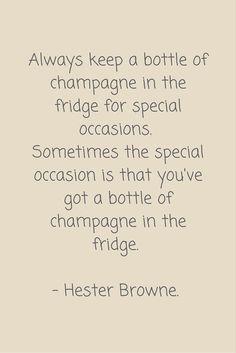 Always keep a bottle of #champagne in the fridge! Dat vinden wij ook! Bestel nu de lekkerste #champagnes in onze shop: http://www.brouzje.nl/webshop #quote