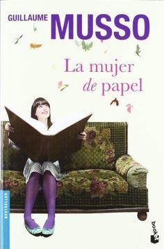 La mujer de papel ~ Guillaume Musso