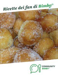 """""""SFINCI SICILIANI"""" è un ricetta creata dall'utente Gisella bimby. Questa ricetta Bimby<sup>®</sup> potrebbe quindi non essere stata testata, la troverai nella categoria Dessert e pralineria su www.ricettario-bimby.it, la Community Bimby<sup>®</sup>. Pretzel Bites, Nutella, Latte, Mary, Bread, Dessert, Food, Recipies, Brot"""