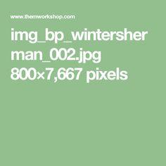 img_bp_wintersherman_002.jpg 800×7,667 pixels