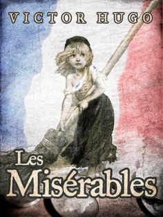 Free Book Notes- Les Misérables by Victor Hugo  http://www.studymode.com/les-miserables-notes/