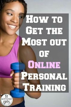 How to get the most out of your online personal training. | Fit Bottomed Girls #personaltraining #trainingfitness
