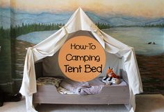 how to build a camping tent bed for a woodland themed room, The Ragged Wren on R. how to build a camping tent bed for a woodland themed room, The Ragged Wren on Remodelaholic Camping Bedroom, Tent Camping Beds, Camping Theme, Diy Camping, Boys Bed Tent, Boys Camping Room, Indoor Camping, Camping Ideas, Tent Bedroom