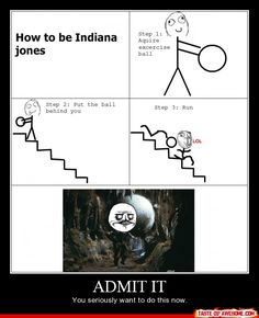 Rage Comics :) How to be Indiana Jones Funny Shit, Funny Pins, The Funny, Funny Stuff, Random Stuff, Random Things, Rage Comics, Derp Comics, Funny Comics