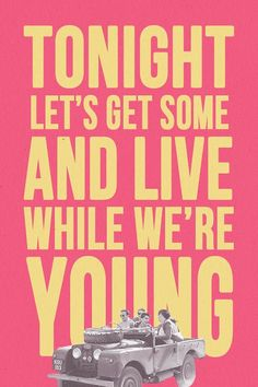 Tonight let's get some and live while we're young :) #LWWY 1D