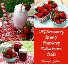 Mommy's Kitchen - Home Cooking & Family Friendly Recipes: DIY Strawberry Syrup & Strawberry Italian Cream Sodas #strawberries #wmtmoms #sponsored #berries #walmart
