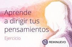 Aprende a dirigir tus pensamientos... http://reikinuevo.com/aprende-dirigir-pensamientos/