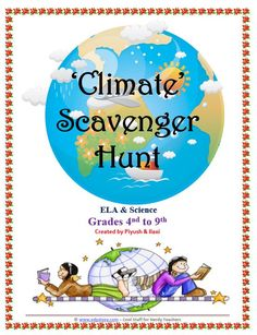 Purpose : At the end of this 'scavenger hunt on climate' students will be  able to learn about the vocabulary of climate and science behind it.  It is  aimed at students from years 4 to 9.  This scavenger hunt introduces to students information and basics about the  Climate, its various zones and factors affecting the climate.  There are 24  scavenger hunt cards with colorful pictures.   It's a great tool to explore vocabulary around Climate.  This lesson was submitted by Piyush Bhakar - If…
