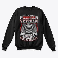 Veterans Day Gifts I Am A Grumpy Veteran Products from Veterans   Teespring Great Gifts For Men, Gifts For Mom, Veterans Day Gifts, Veteran T Shirts, Sweatshirts, Products, Mom Presents, Presents For Mom, Trainers
