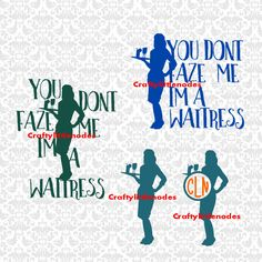 You Dont Faze Me Im A Waitress SVG STUDIO Ai EPS Scalable Vector Instant Download Commercial Use Cutting File Cricut Silhouette by CraftyLittleNodes on Etsy