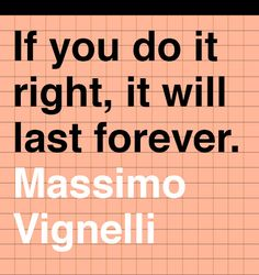 Design*Sponge | Wise Words from Massimo Vignelli