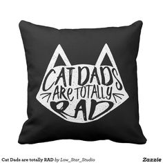 Cat Dads are totally RAD Throw Pillow Gifts for Cat People | Cute Throw Pillow | Cat Stuff | Cat Man | Gifts for Cat Lovers | Funny Cat Gifts | Pet Parent | Crazy Cat Man | Cat Person | I Love Cats | Cat Lovers | Cute Pillows | Cat Owner |