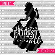 Fairest of them all Quote DIY Cutting File SVG PNG by PBJnCompany