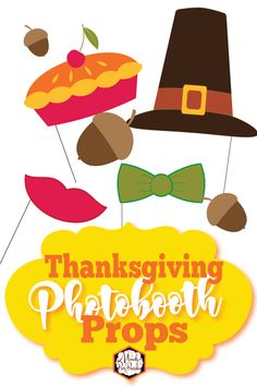 Free Thanksgiving Photobooth Printables |
