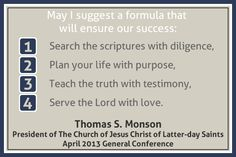 Thomas S Monson A Formula For Success - What is a prophet and why do we have them www.bleno.com