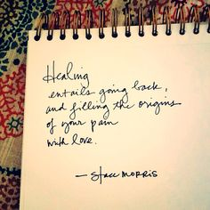 Stace Morris. #healing #quotes #inspiration