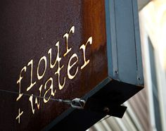 flour and water sign san francisco - Google Search