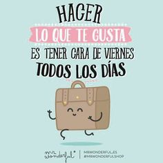 Wonderful│Citas - ✿ Quote / Inspiration in Spanish / motivation for learning… Simpsons Frases, Frases Humor, Wonder Quotes, Lettering, Typography, More Than Words, Spanish Quotes, Favorite Quotes, Funny Pictures