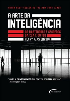 A arte da inteligência - Os bastidores da CIA e do FBI, http://www.amazon.com.br/dp/B014T9F8ZY/ref=cm_sw_r_pi_awdl_QDcLxbPQW8BA9