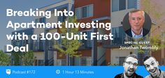 BP Podcast 172: Breaking Into Apartment Investing with a 100-Unit First Deal with Jonathan Twombly
