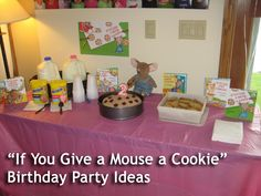"""If You Give a Mouse a Cookie"" birthday party ideas"