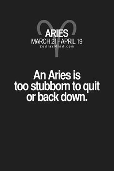 Horoscopes And Astrology Quotes : QUOTATION – Image : As the quote says – Description Zodiac Mind – Your source for Zodiac Facts Aries Zodiac Facts, Aries And Pisces, Aries Love, Aries Astrology, Aries Quotes, Aries Sign, Aries Horoscope, Zodiac Mind, Daily Quotes