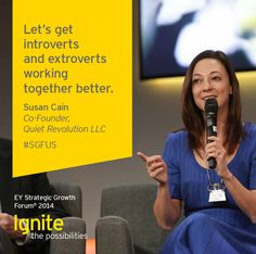 Susan Cain, Co-Founder, Quiet Revolution LLC, at the EY Strategic Growth Forum®, November 12-15, 2014 Palm Springs, California. #businessquotes #business