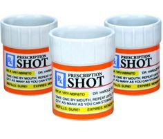Prescription Shot Glass - The only time when you can mix medication and alcohol.