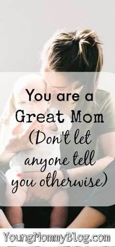 There are so many expectations that we as mothers set for ourselves but let me be the first to tell you, you are a great mom. Don't compare your life to that of another mother. You never know what's going on behind their closed doors. Just know that you a