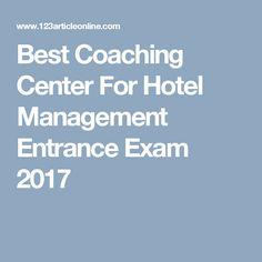 Best Coaching Center For Hotel Management Entrance Exam 2017